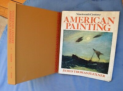NINETEENTH CENTURY AMERICAN PAINTING: JAMES FLEXNER 1970 HC/DJ 1st Ed  ILLUS