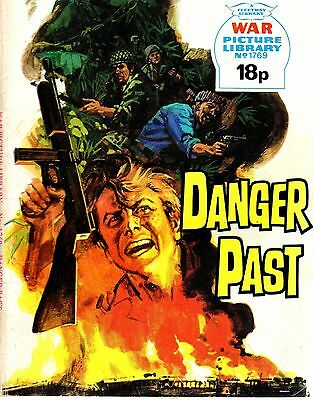 DANGER PAST  No 1769 1980  44338 War Picture Library