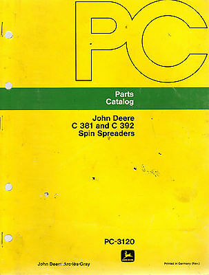 John Deere C381 C392 Spin Spreaders Parts Catalogue PC 3120 1974  7319E