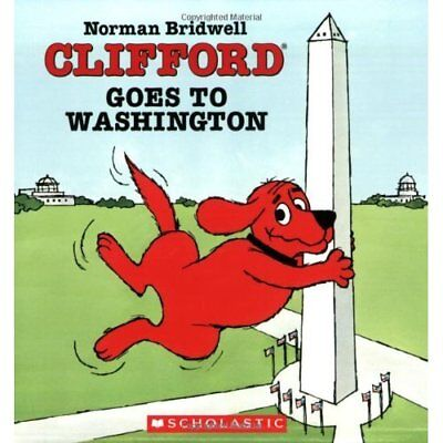 Clifford Goes to Washington (Clifford the Big Red Dog) - Paperback NEW Bridwell,