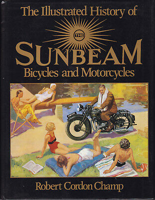 SUNBEAM Illustrated History of Sunbeam Bicycles & Motorcycles by Champ HB DJ