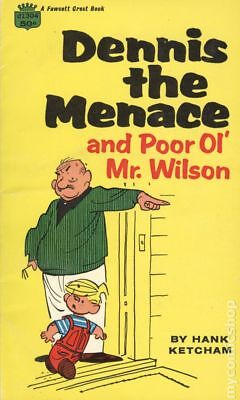 Dennis The Menace And Poor Ol' Mr. Wilson by Hank Ketcham Very Good 1967