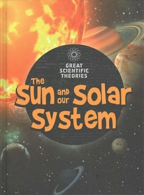 The Sun and Our Solar System by Jen Green 9781474746076 (Hardback, 2017)