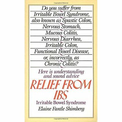 Relief from Ibs: Irritable Bowel Syndrome - Mass Market Paperback NEW Shimberg,
