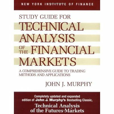 Technical Analysis of the Financial Markets: A Comprehe - Paperback NEW Murphy,