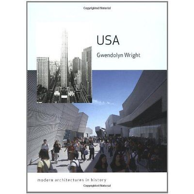 USA: Modern Architectures in History - Paperback NEW Wright, Gwendol 2007-11-30
