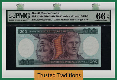 TT PK 199a 1981 BRAZIL 200 CRUZEIROS PMG 66 EPQ GEM UNCIRCULATED POPULATION ONE