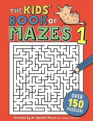 The Kids' Book of Mazes 1 by Gareth Moore (Paperback, 2017)