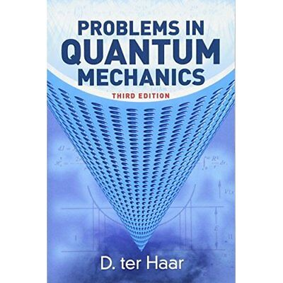 Problems in Quantum Mechanics: Third Edition (Dover Boo - Paperback NEW D. ter H
