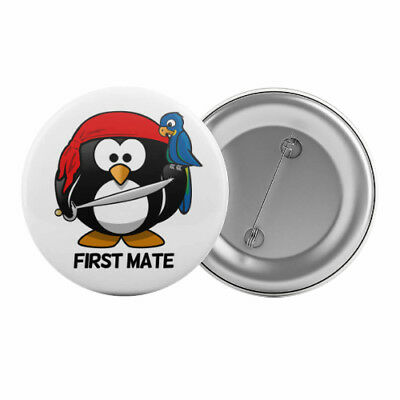 """First Mate - Badge Button Pin 1.25"""" 32mm Pirate Kid's Party Penguin Children"""