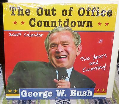 The George W. Bush Out of Office Countdown Calendar, 2007, Sealed