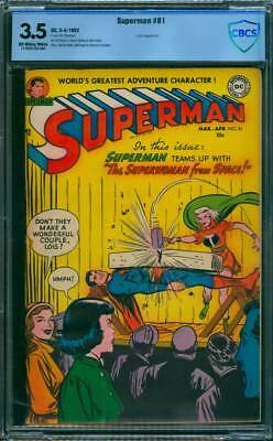 Superman # 81  The Superwoman From Space !  CBCS 3.5  scarce Golden Age book !