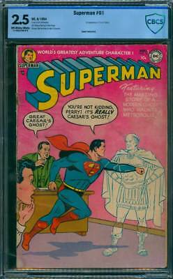 Superman # 91  It Really is Caesar's Ghost !  CBCS 2.5  scarce Golden Age book !