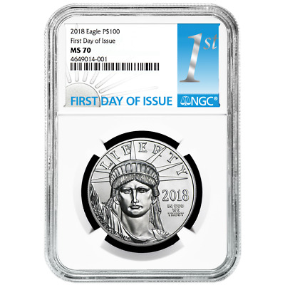 2018 $100 American Platinum Eagle NGC MS70 FDI First Label