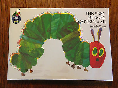 SIGNED NEW Eric Carle THE VERY HUNGRY CATERPILLAR 45th Anniv Ed - HAND SIGNED!!
