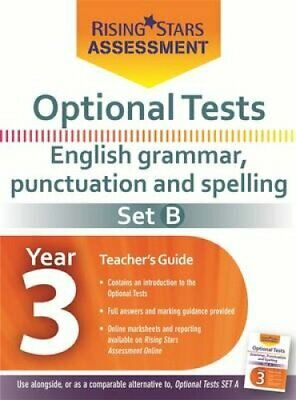 Optional Tests Grammar, Punctuation & Spelling Year 3 School Pack Set B by...