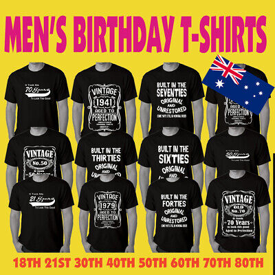 Funny T-shirts Men's Birthday 18th 21st 30th 40th 50th 60th 70th 80th Sizes Tees