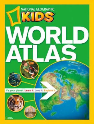 National Geographic Kids World Atlas, National Geographic, Used; Good Book