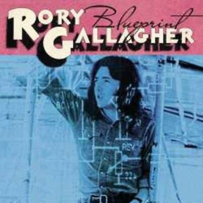 Rory Gallagher - Blueprint - New Remastered CD Album - Pre Order 16/3