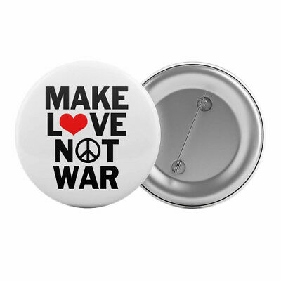 "Make Love Not War - Badge Button Pin 1.25"" 32mm Peace Anti-War Hippie"