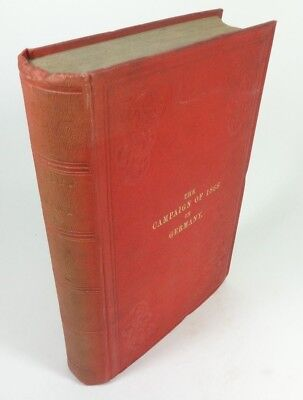 The Campaign of 1866 in Germany (1872, HC) Prussia and Austria War, Military