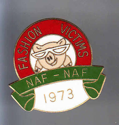 Rare Big Pins Pin's .. Mode Fashion  Naf Naf Cochon Porc Pig 1973 ~Be