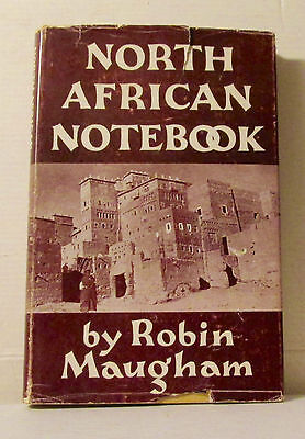 North African Notebook 1949 Robin Maugham Six Months Travels in North Africa