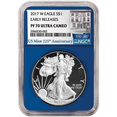 2017-W Proof $1 American Silver Eagle NGC PF70UC 225th Anniversary ER Label Blue