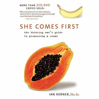 She Comes First - Paperback NEW Kerner, Ian 2005-08-26