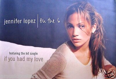 "JENNIFER LOPEZ ""ON THE 6 - IF YOU HAD MY LOVE"" AUSTRALIAN PROMO POSTER-Latin Pop"