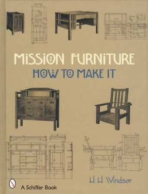Build 1912 era Mission Arts & Crafts Wood Furniture - Project Guide & Plans