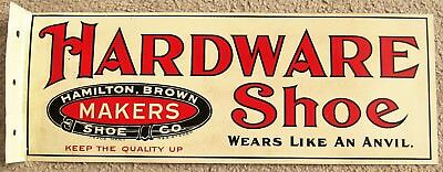 HARDWARE SHOE Wears Like an Anvil Hamilton Brown Mfr Right Angle Flange Tin Sign