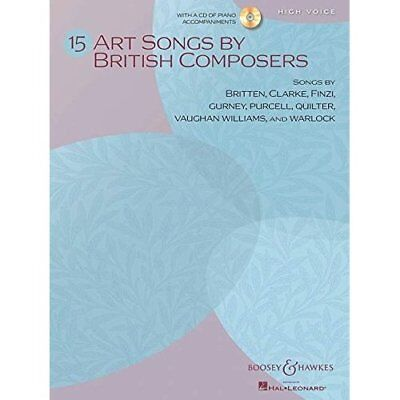15 Art Songs by British Composers: High Voice (Includes - Paperback NEW Various