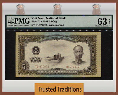 "TT PK 73a 1958 VIET NAM NATIONAL BANK 5 DONG ""HO CHI MINH"" PMG 63 EPQ CHOICE UNC"