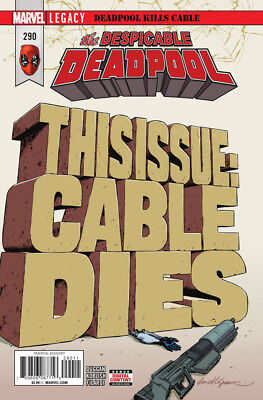 DESPICABLE DEADPOOL (2017) #290 New Bagged