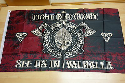Fahnen Flagge FIGHT FOR GLORY SEE US IN VALHALLA  - 90 x 150 cm