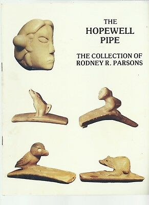 1982 THE HOPEWELL PIPE Book Pipes Indians INDIAN Rodney R. Parsons AUTOGRAPHED