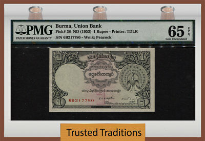 "Tt Pk 38 Nd (1953) Burma 1 Rupee ""peacock"" Pmg 65 Epq Gem Uncirculated Pop Six!"