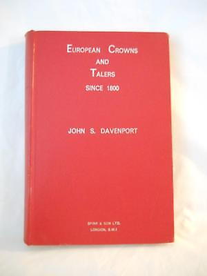 European Crowns And Talers Since 1800  By John S Davenport