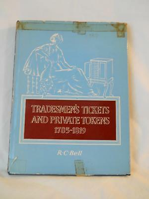 Tradesman's Tickets And Private Tokens 1785-1819 Signed By R. C. Bell
