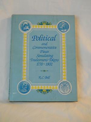 Political & Commemorative Pieces - Tokens 1770-1802 By R. C. Bell #58/200 Signed