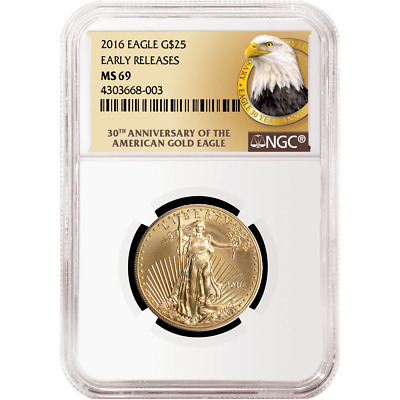 2016 $25 American Gold Eagle 1/2 oz NGC MS69 30th Anniv. ER Label