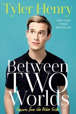 Between Two Worlds: Lessons from the Other Side by Tyler Henry (Paperback /...