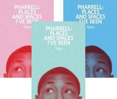 Pharrell Places and Spaces I've Been by Pharrell Williams 9780847835898