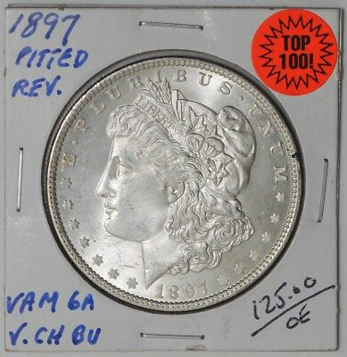 1897 Morgan Dollar $ Vam 6a Pitted Reverse Top 100 Very Choice #dc-1087 BU