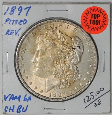 1897 Morgan Dollar $ Vam 6A Pitted Reverse Top 100 Choice #dc-1089 BU