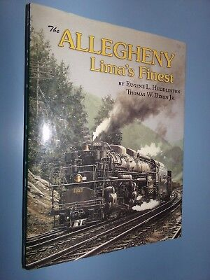Allegheny Lima's Finest Locomotive Railroad Engine History Illustrated Book
