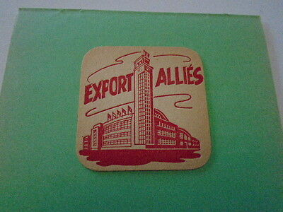 "Sous - Bock  "" Export Allies "" Brass.de  Marchienne Au Pont"