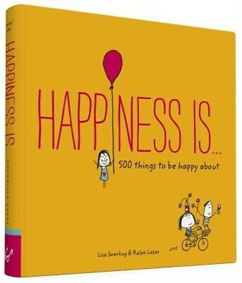 Happiness Is...: 500 Things to Be Happy about (Paperback or Softback)