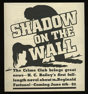1934 H.C. Bailey Shadow on the Wall noir illustration book release print ad
